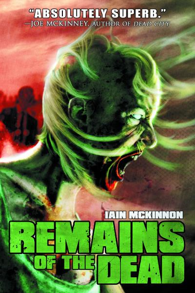 Remains of the Dead By: Iain McKinnon