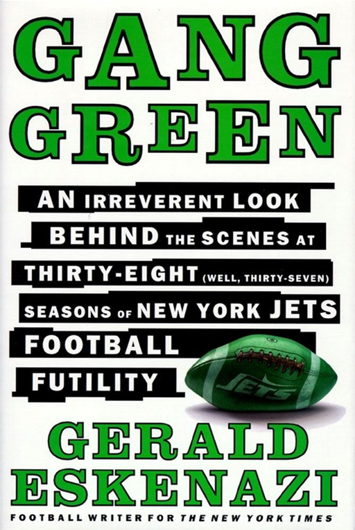 Gang Green By: Gerald Eskenazi