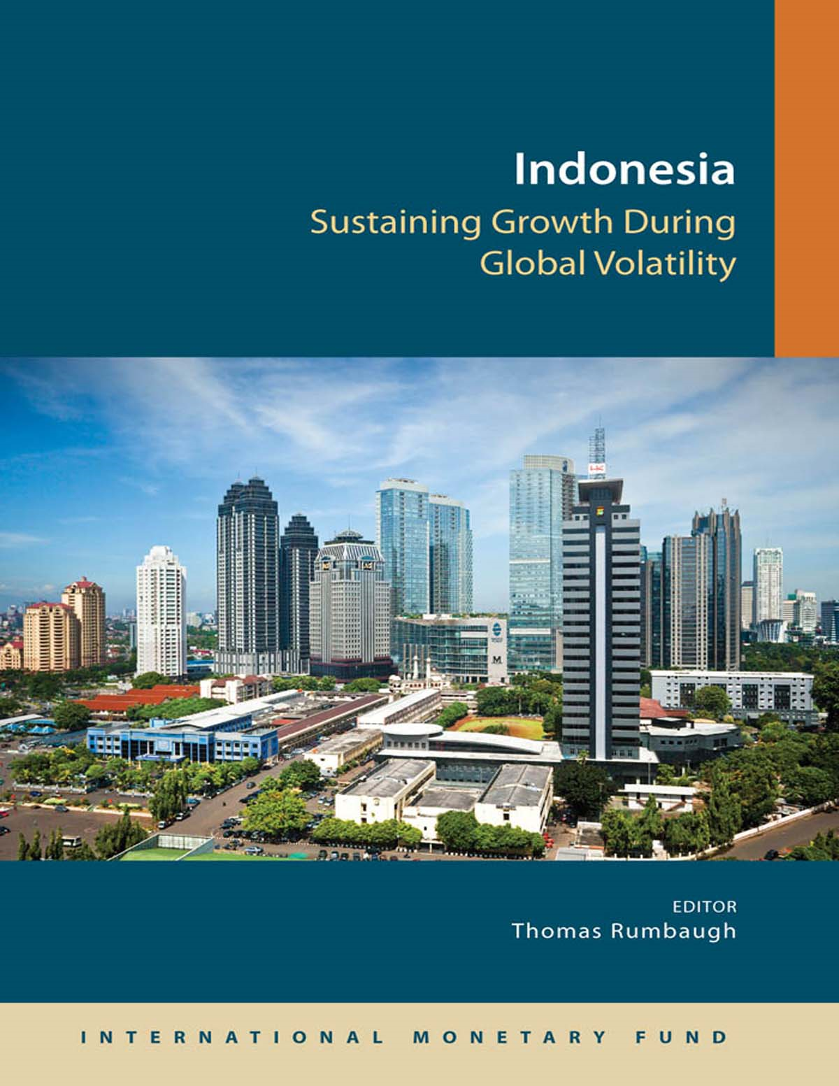 Indonesia: Sustaining Growth During Global Volatility
