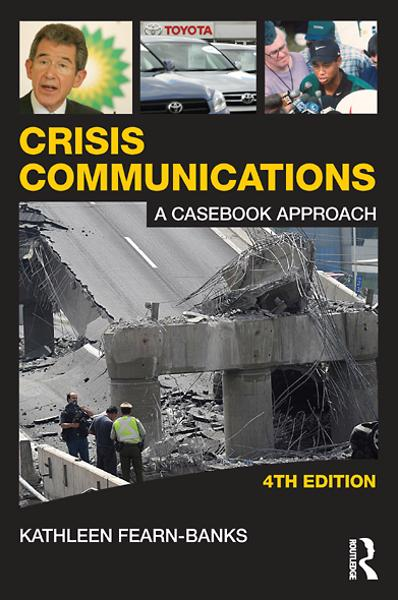 Crisis Communications By: Kathleen Fearn-Banks