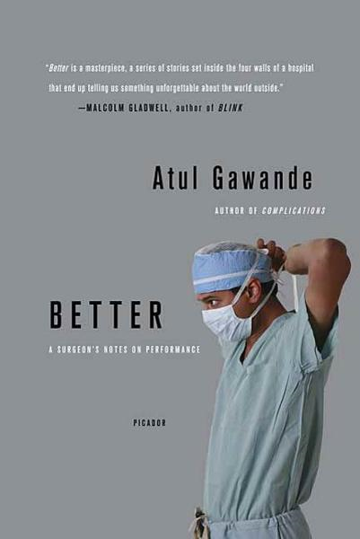 Better By: Atul Gawande
