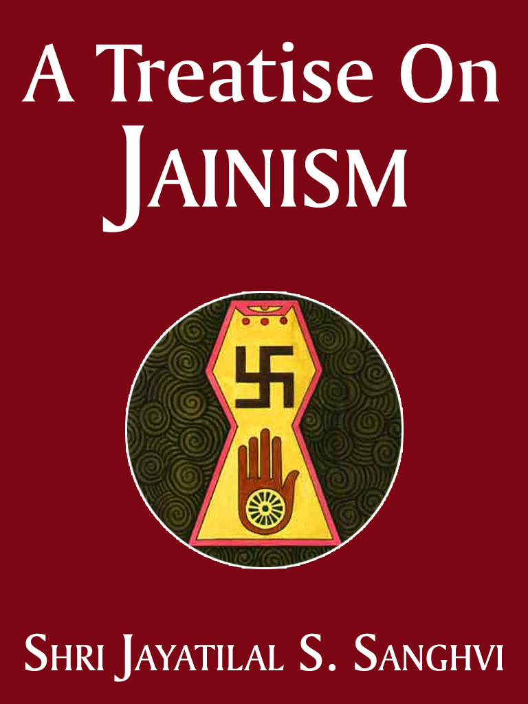 A Treatise On Jainism By: Shri Jayatilal S. Sanghvi