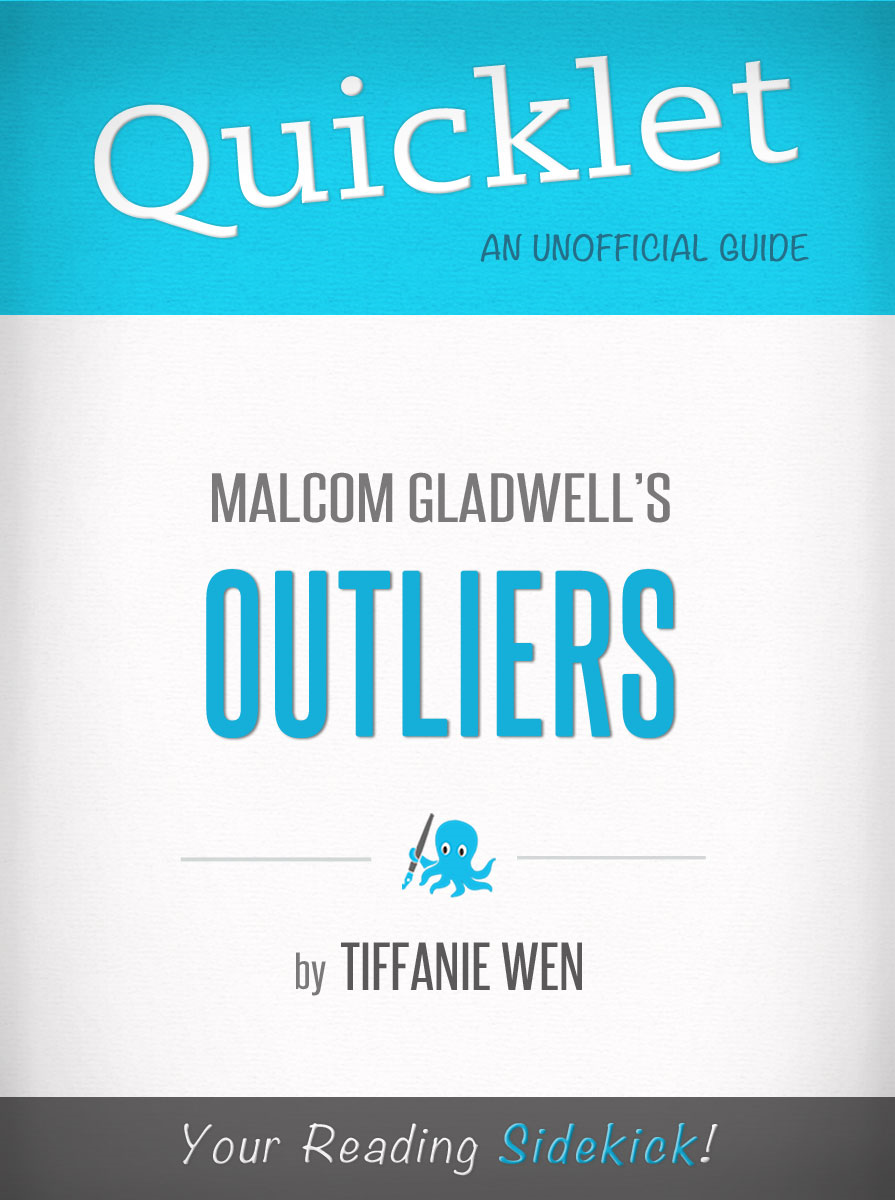 Tiffanie Wen - Quicklet On Outliers By Malcolm Gladwell (CliffNotes-like Book Summary)