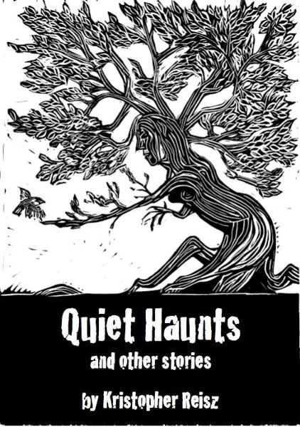 Quiet Haunts and Other Stories