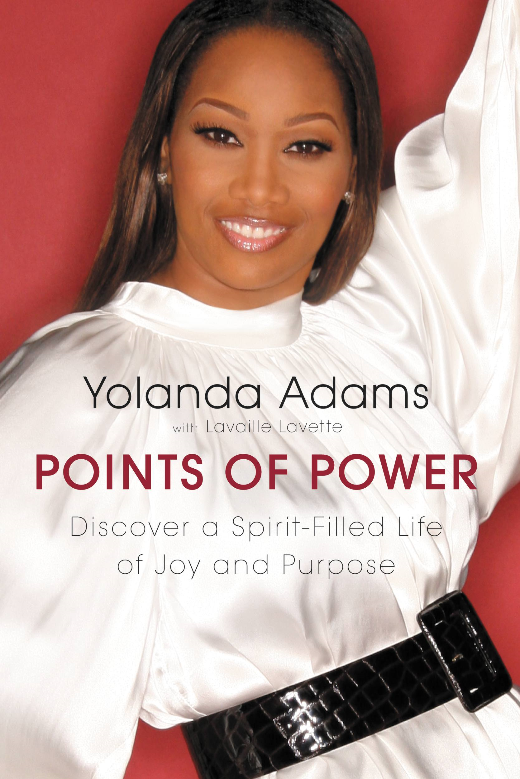 Points of Power By: Yolanda Adams