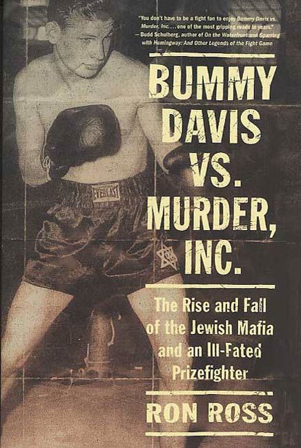 Bummy Davis vs. Murder, Inc. By: Ron Ross
