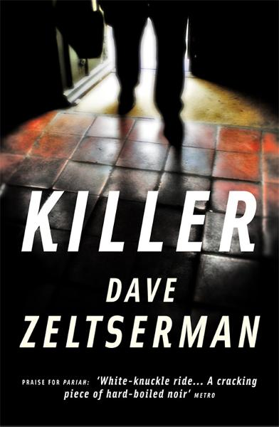 Killer By: Dave Zeltserman
