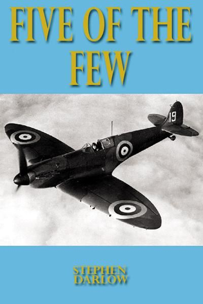 Five of the Few By: Steve Darlow