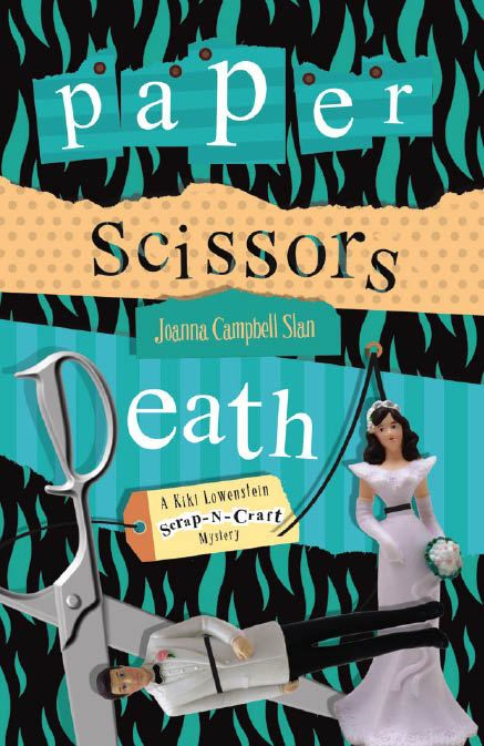 Paper, Scissors, Death By: Joanna Campbell Slan