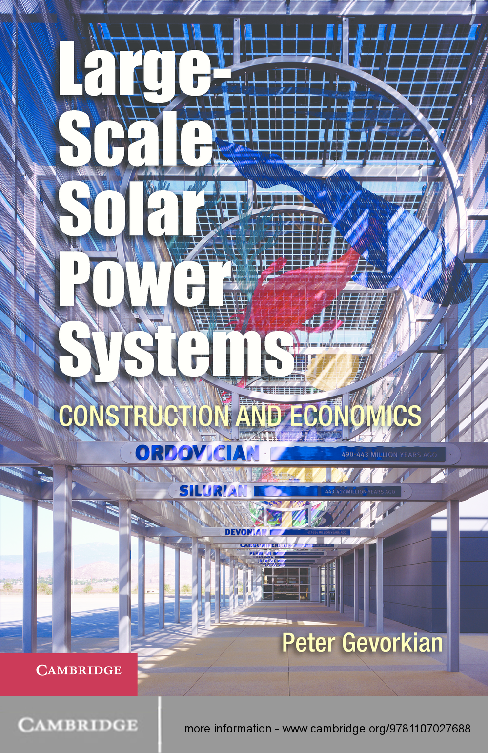 Large-Scale Solar Power Systems Construction and Economics
