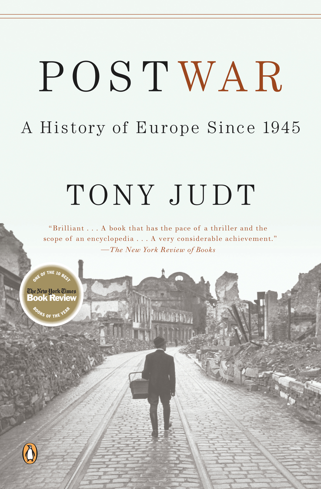 Postwar: A History of Europe Since 1945 By: Tony Judt