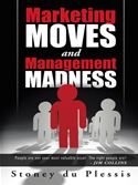 download Marketing Moves and Management Madness book