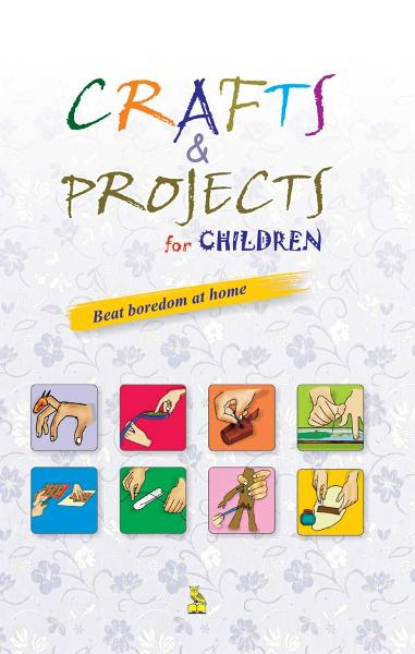 Crafts & Projects For Children