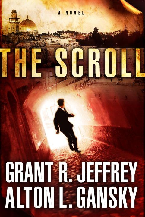 The Scroll By: Alton L. Gansky,Grant R. Jeffrey