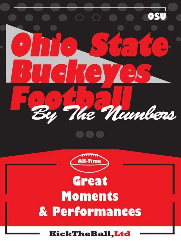 Ohio State Buckeyes Football: By The Numbers By: Kick The Ball