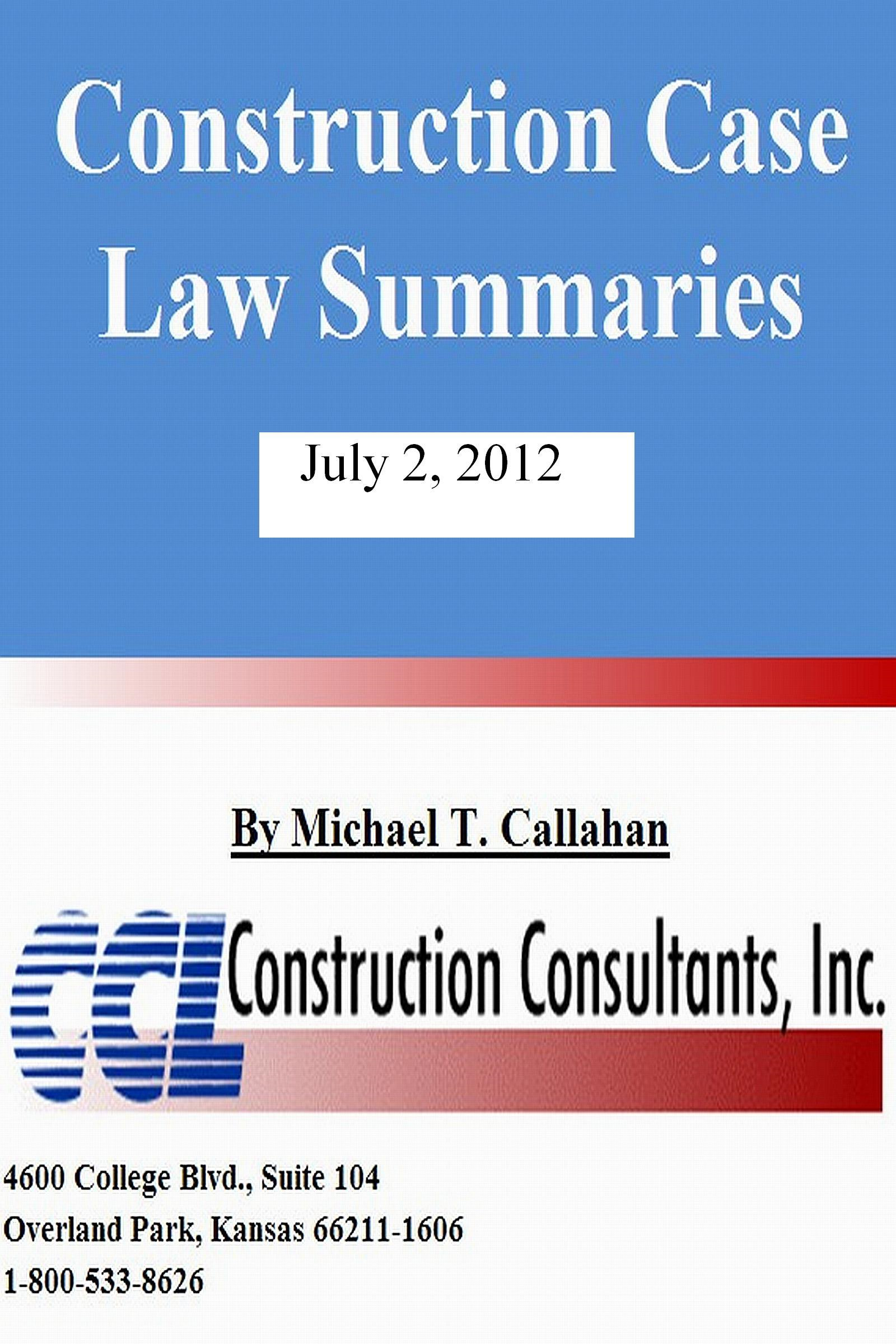 Construction Case Law Summaries: July 2, 2012