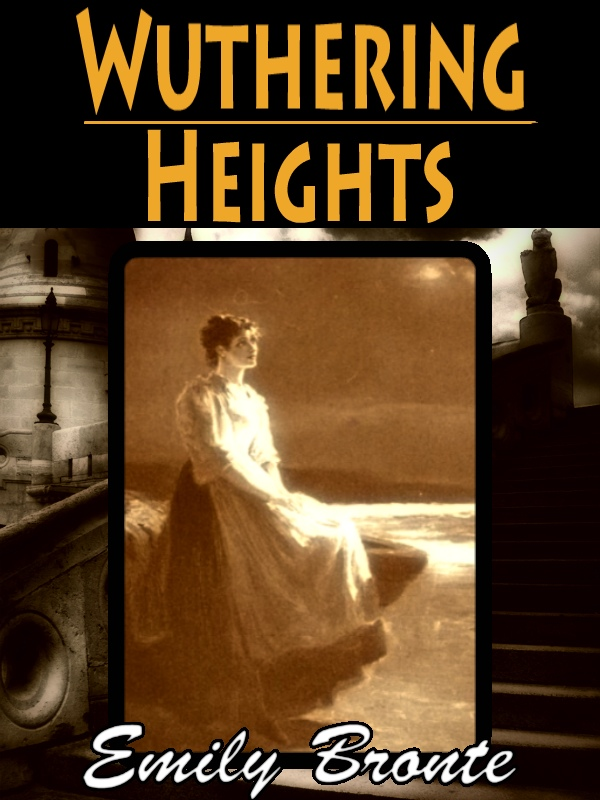 Wuthering Heights with FREE Audiobook link+Author's Biography+Active TOC