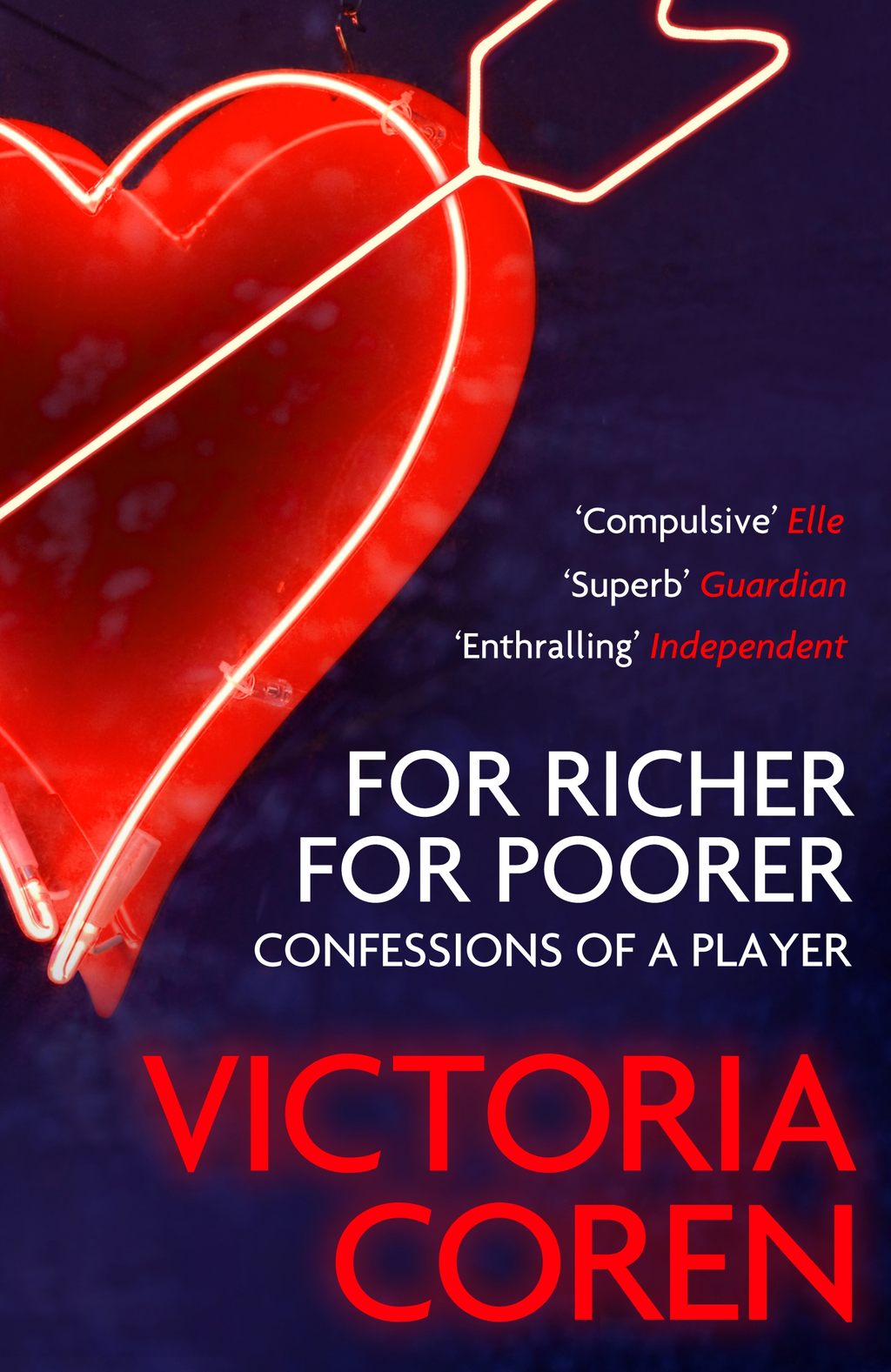 For Richer, For Poorer: A Love Affair with Poker By: Victoria Coren