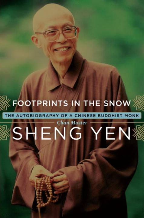 Footprints in the Snow By: Master Chan Sheng Yen