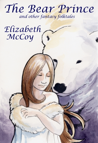 The Bear Prince By: Elizabeth McCoy