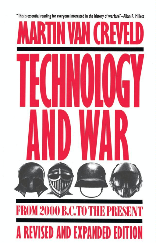 Technology and War By: Martin Van Creveld