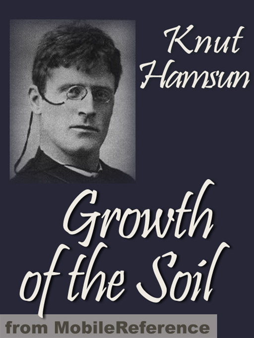 Growth Of The Soil (Mobi Classics)