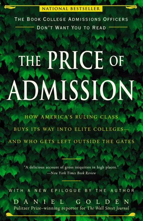 The Price of Admission By: Daniel Golden
