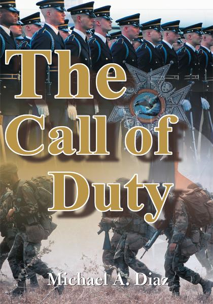 The Call of Duty By: Michael Diaz