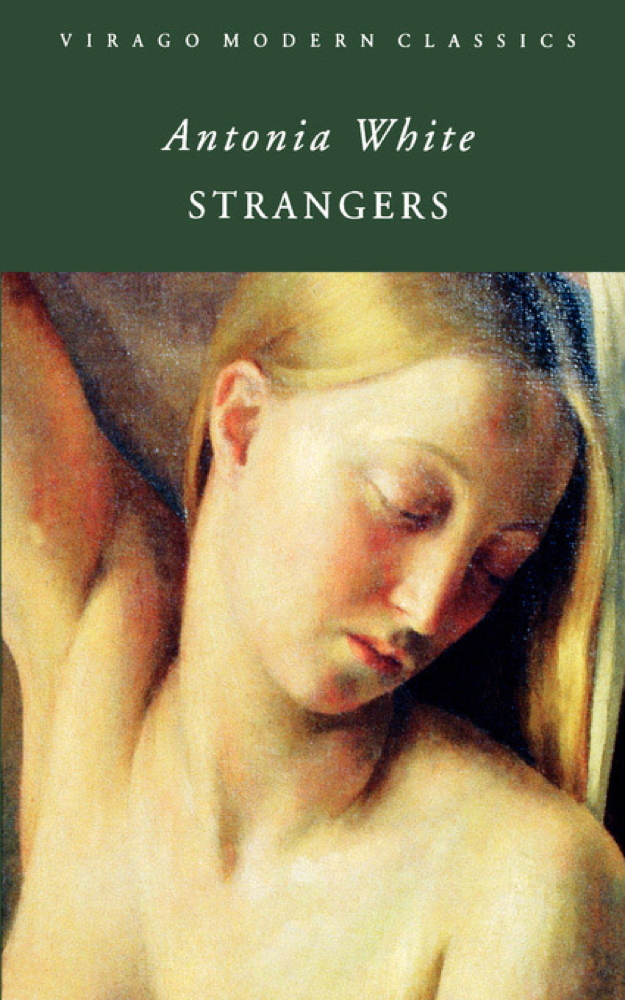 Strangers By: Antonia White