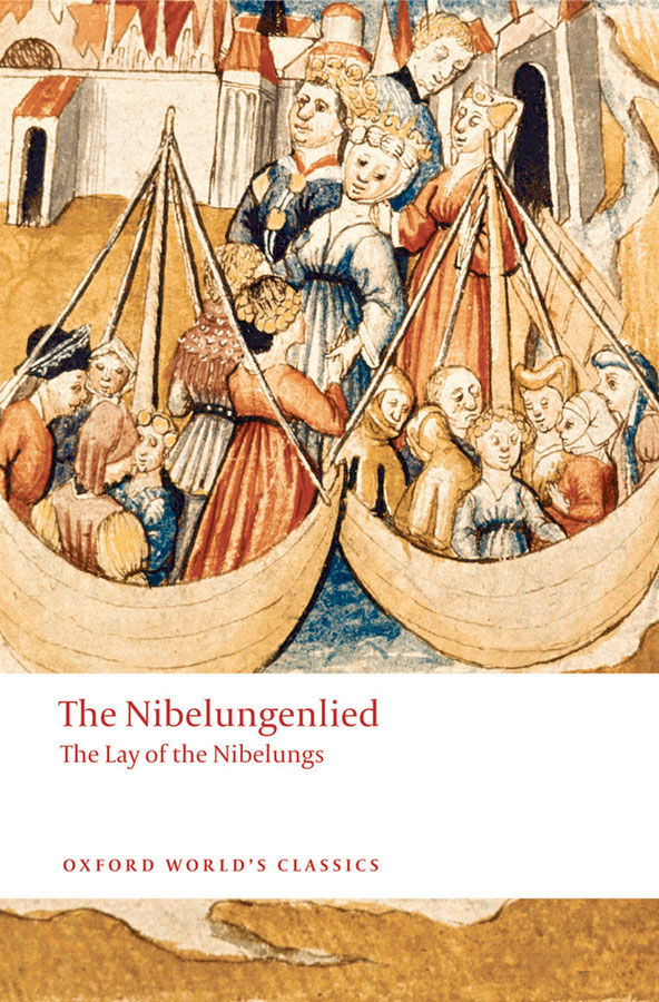 The Nibelungenlied: The Lay of the Nibelungs