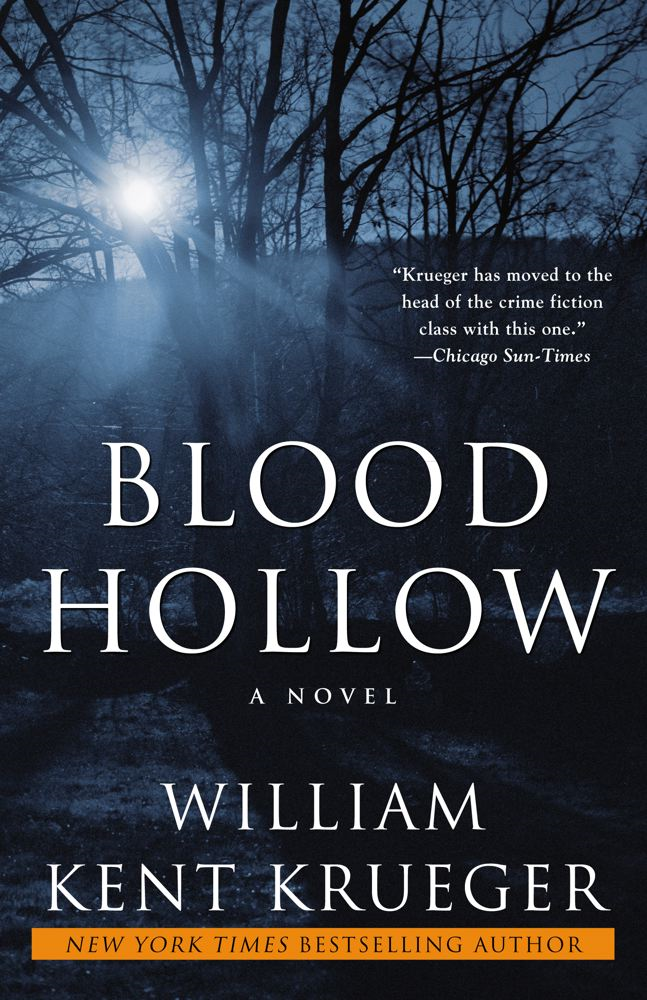 Blood Hollow By: William Kent Krueger
