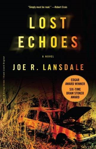 Lost Echoes By: Joe R. Lansdale