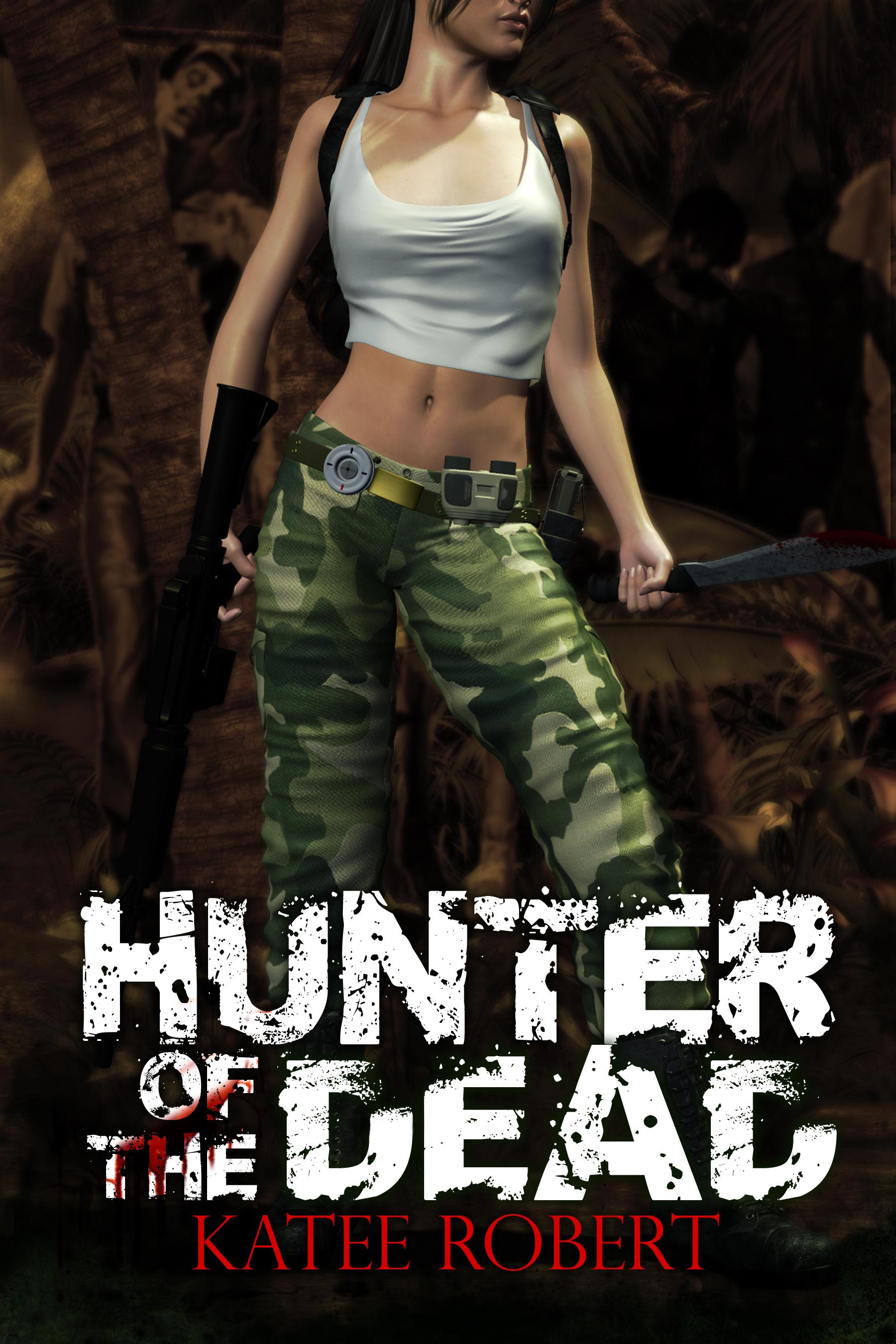 Hunter Of The Dead By: Robert, Katee