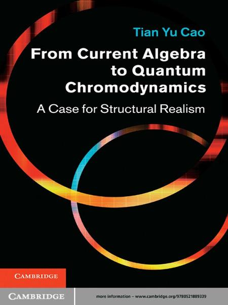 From Current Algebra to Quantum Chromodynamics A Case for Structural Realism