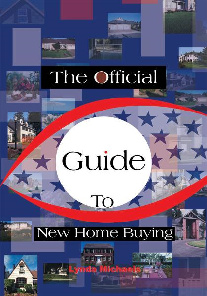 The Official Guide To New Home Buying