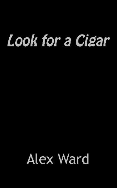 Look For a Cigar