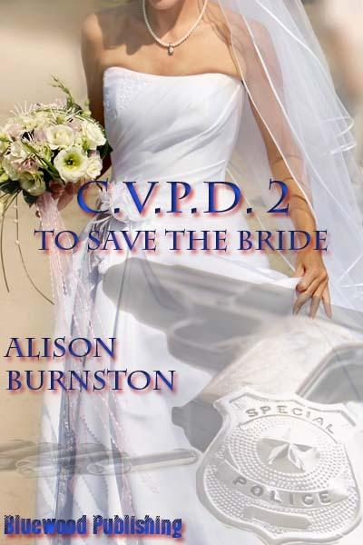 CVPD 02: To Save The Bride