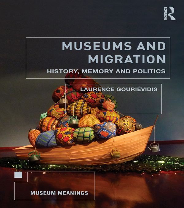 Museums and Migration History,  Memory and Politics