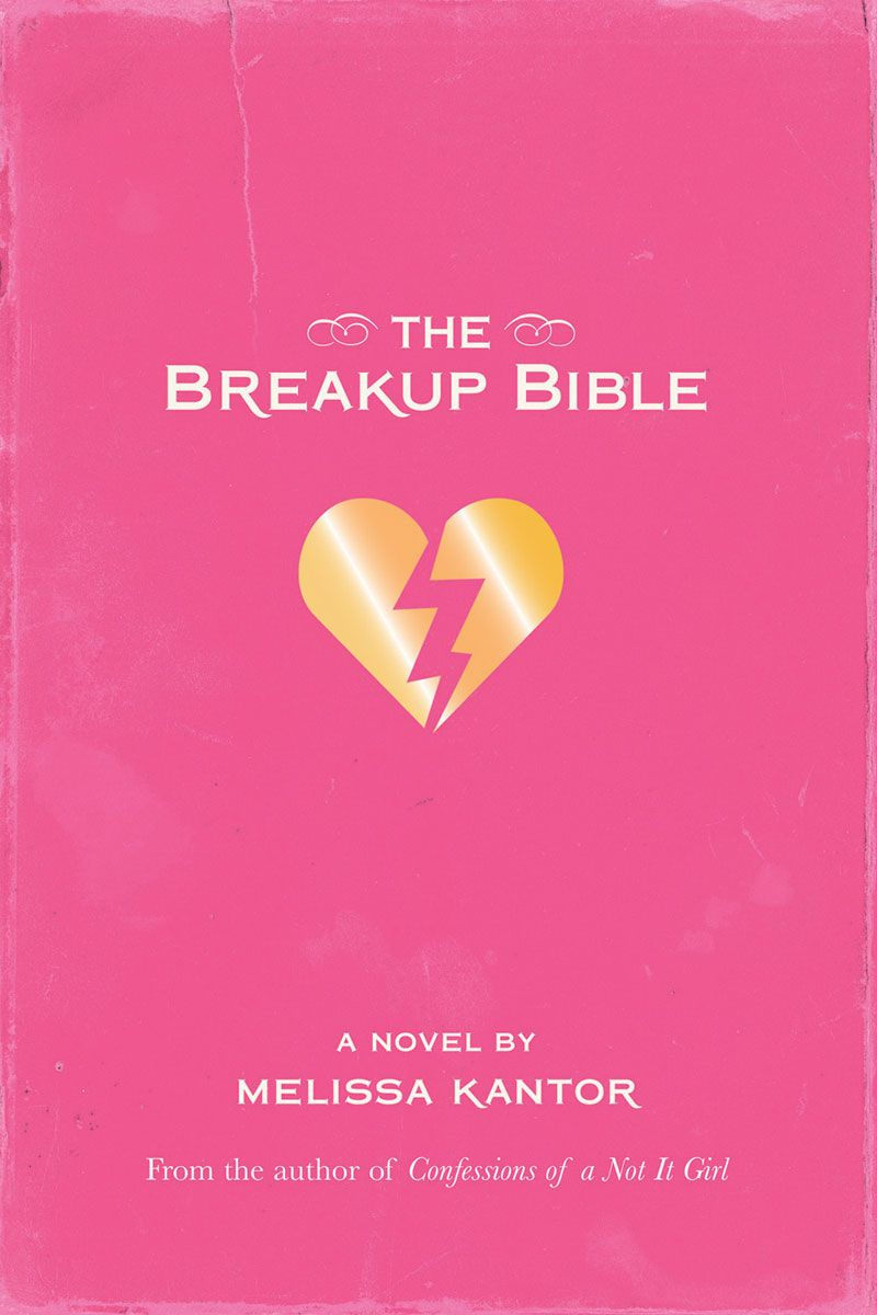The Breakup Bible By: Melissa Kantor