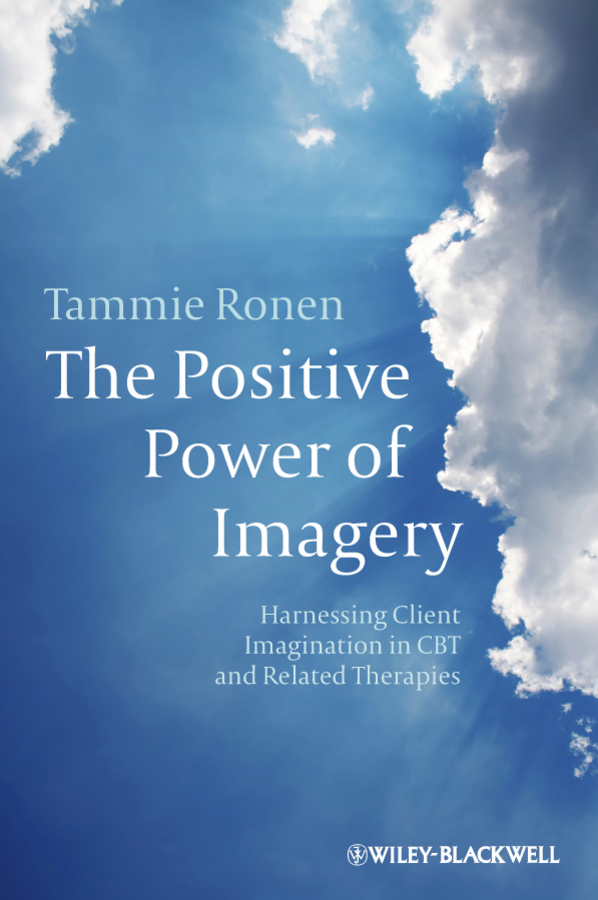 The Positive Power of Imagery By: Tammie Ronen