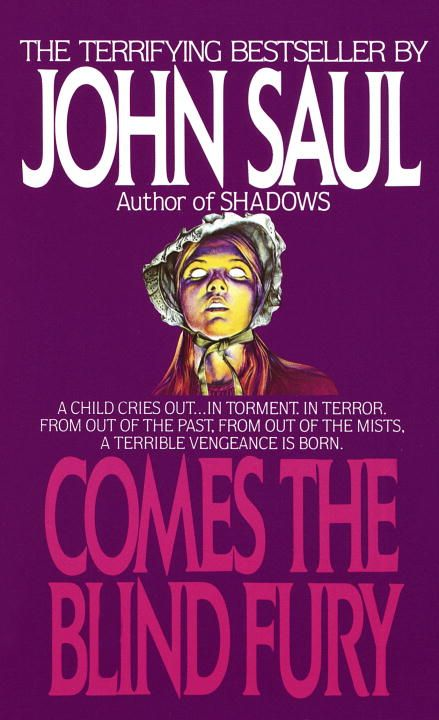 Comes the Blind Fury By: John Saul