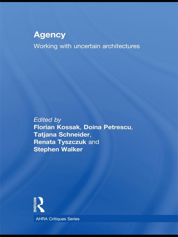 Agency Working With Uncertain Architectures