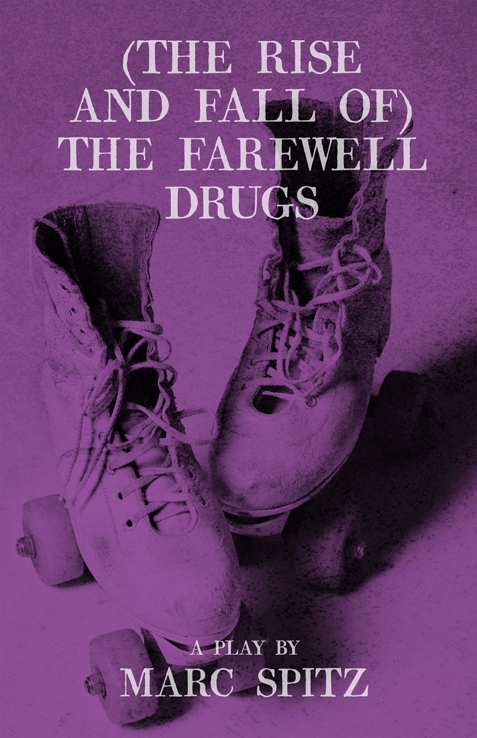 (The Rise and Fall of) The Farewell Drugs By: Marc Spitz