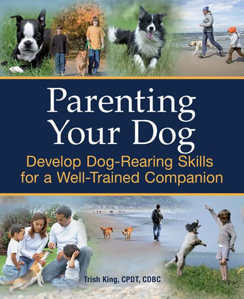 Parenting Your Dog
