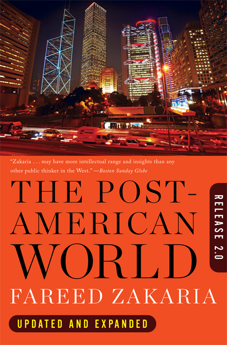 The Post-American World: Release 2.0 By: Fareed Zakaria