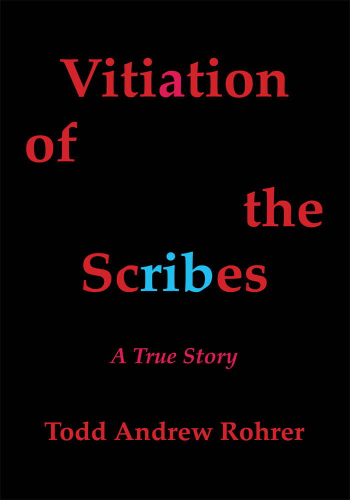 Vitiation of the Scribes