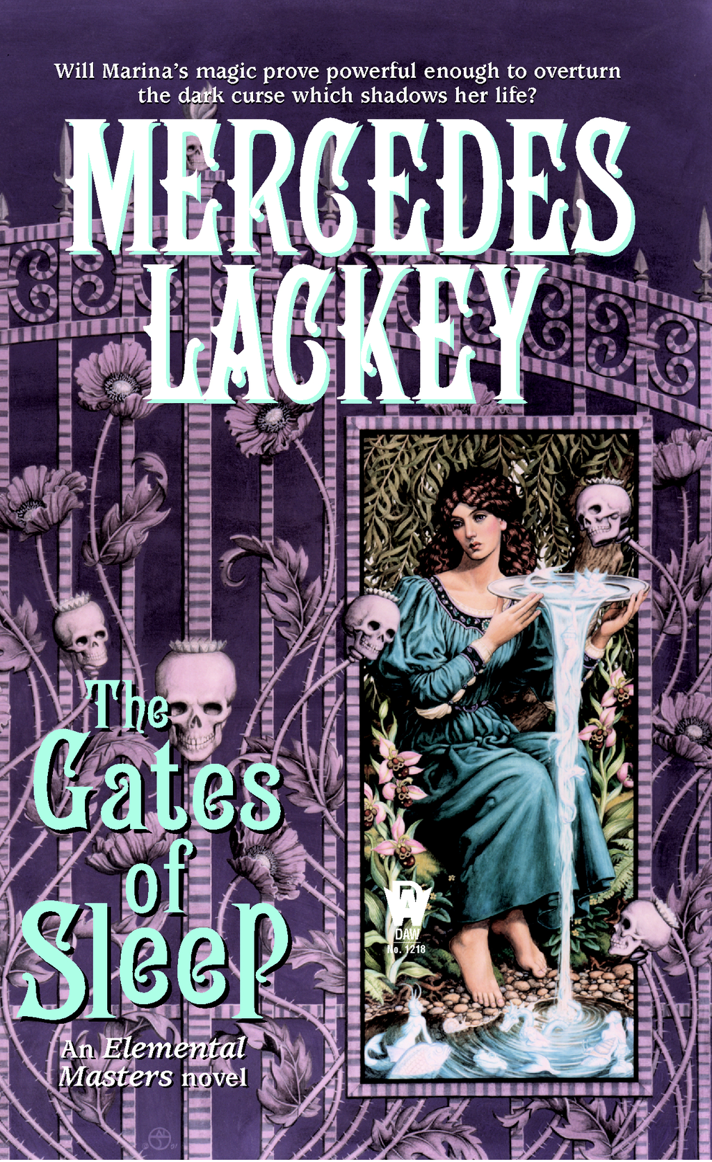The Gates of Sleep By: Mercedes Lackey