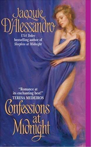 Confessions at Midnight By: Jacquie D'Alessandro