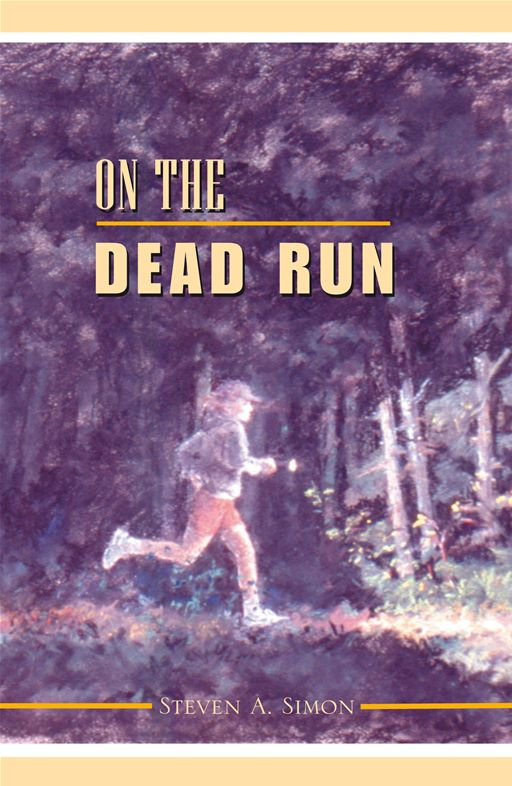 ON THE DEAD RUN