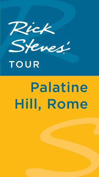 Rick Steves' Tour: Palatine Hill, Rome
